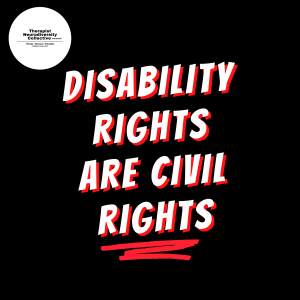 Disability Rights are Civil Rights